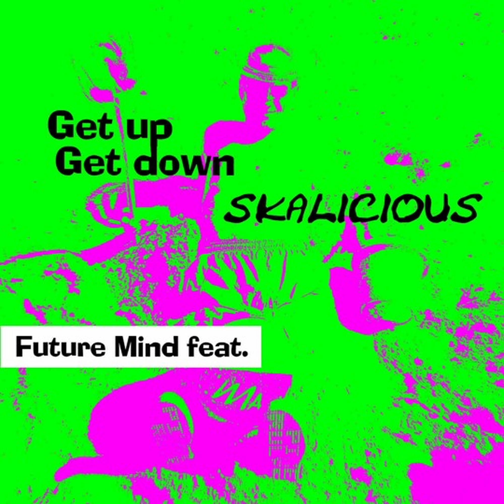 Future-Mind-Skalicious-Get-Up
