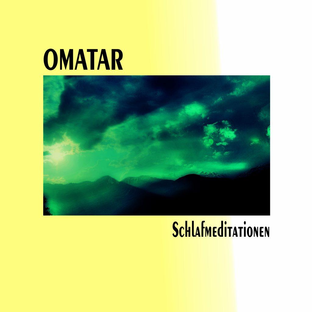 Omatar-Schlafmeditationen